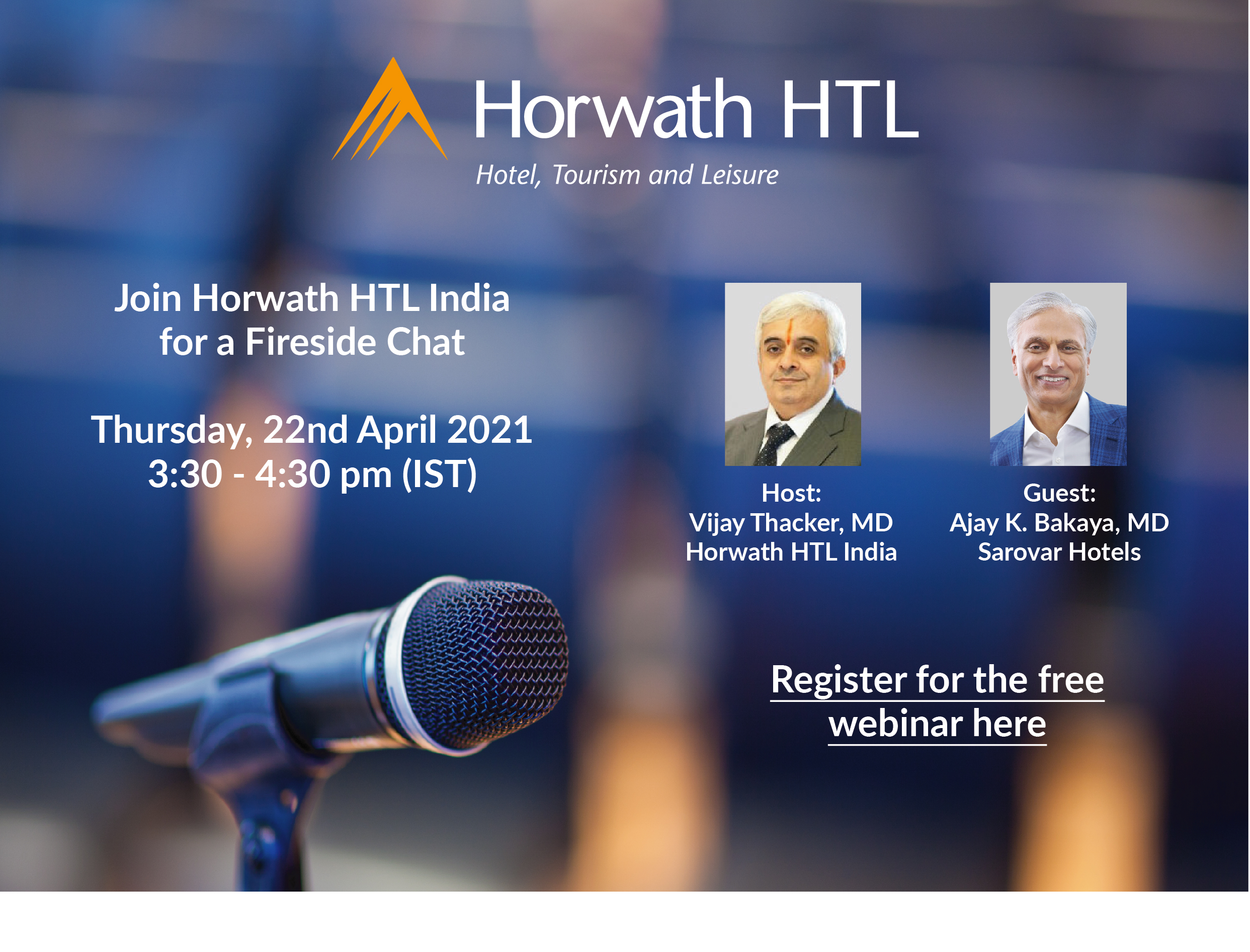 Horwath HTL India: A Fireside Chat with Ajay K Bakaya