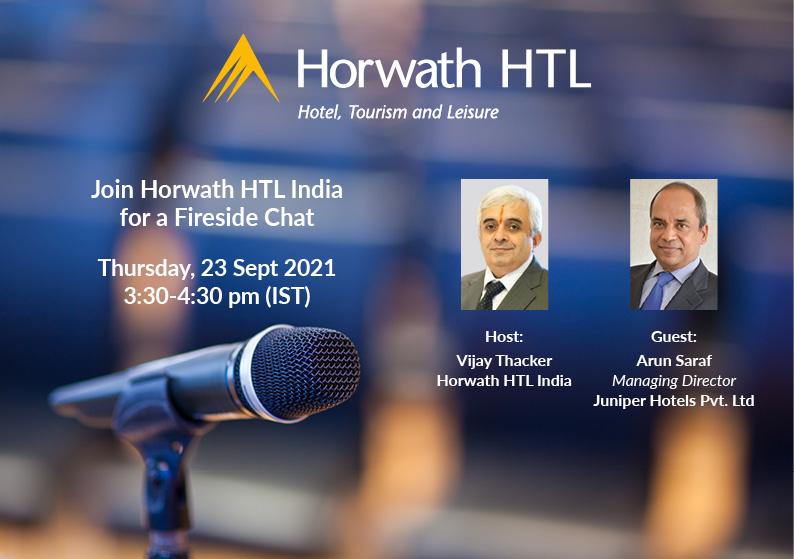 Horwath HTL India: A Fireside Chat with Arun Saraf
